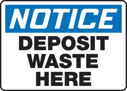 Notice - Deposit Waste Here