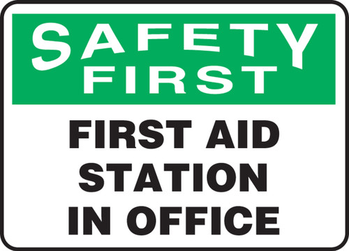 Safety First - First Aid Station In Office - Adhesive Vinyl - 10'' X 14''