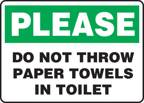 Please Do Not Throw Paper Towels In Toilet - Adhesive Dura-Vinyl - 10'' X 14''