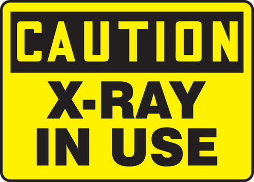 OSHA Caution Safety Sign: X-Ray In Use