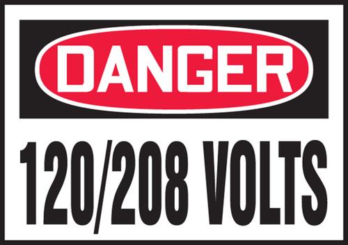OSHA Danger Safety Label: 120/208 Volts