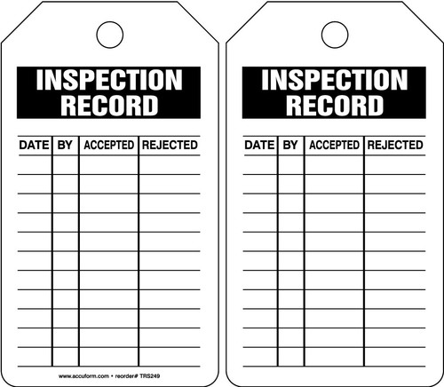 Inspection Status Safety Tag: Inspection Record