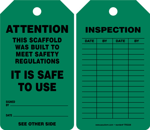 Scaffold Status Safety Tag: Attention- This Scaffold Was Built To Meet Safety Regulations