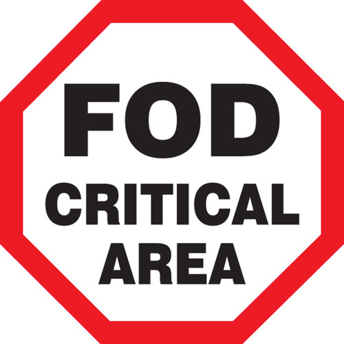 Safety Sign: FOD Critical Area