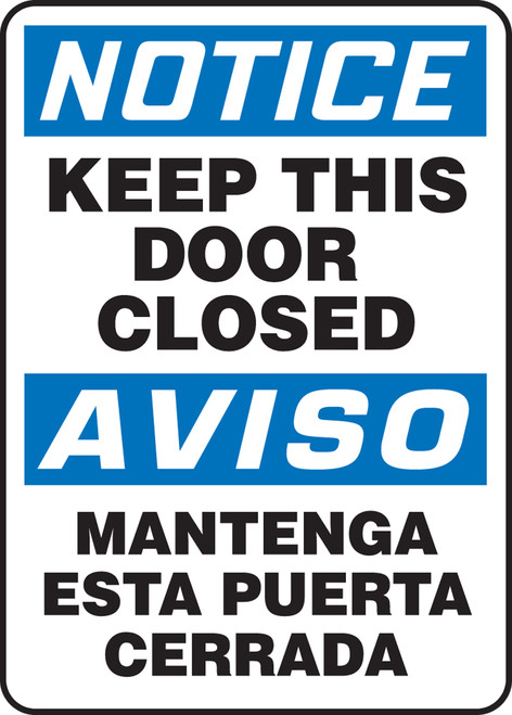 Bilingual OSHA Notice Safety Sign: Keep This Door Closed