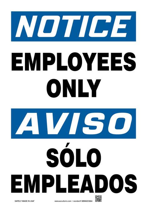 Bilingual OSHA Notice Safety Sign: Employees Only