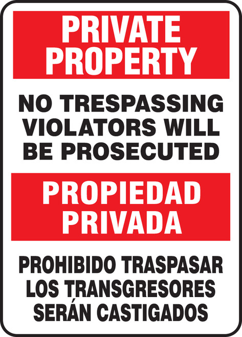 Bilingual Private Property Safety Sign: No Trespassing - Violators Will Be Prosecuted