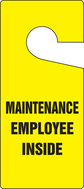 Door Knob Safety Tag: Maintenance Employee Inside