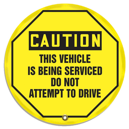OSHA Caution Steering Wheel Message Cover: This Vehicle Is Being Serviced Do Not Attempt To Drive