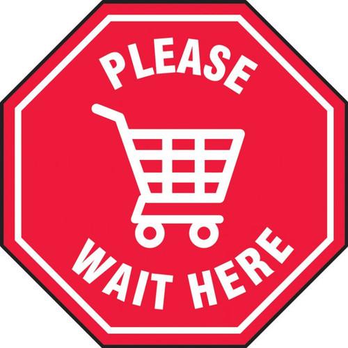 Slip-Gard Floor Sign: Please Wait Here