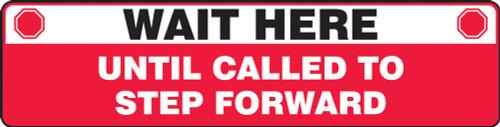 """Slip-Gard Floor Sign: Wait Here - 6"""" x 24"""" - Safety Sign"""