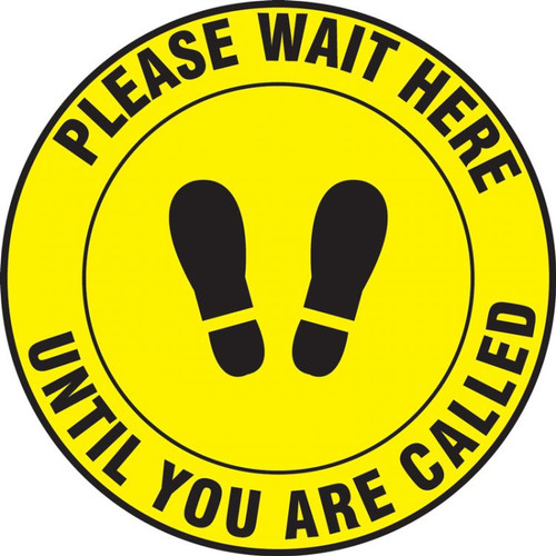 Slip-Gard Floor Sign: Please Wait Here Until You Are Called