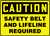 Caution - Safety Belt And Lifeline Required - .040 Aluminum - 10'' X 14''