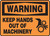 Warning - Keep Hands Out Of Machinery (W-Graphic) - Dura-Plastic - 5'' X 7''