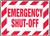 Emergency Shut-Off - Adhesive Dura-Vinyl - 10'' X 14''