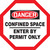 Danger - Confined Space Enter By Permit Only - Re-Plastic - 12'' X 12''