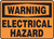 Warning - Electrical Hazard