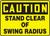 Caution - Stand Clear Of Swing Radius - Adhesive Vinyl - 7'' X 10''