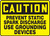 Caution - Prevent Static Spark Discharge Use Grounding Devices - .040 Aluminum - 10'' X 14''