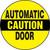 """Automatic Door Sign- Door Label 6"""" X 6""""- Adhesive Dura Vinyl"""