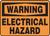 Warning - Electrical Hazard - Dura-Fiberglass - 14'' X 20''
