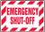 Emergency Shut-Off - Re-Plastic - 10'' X 14''