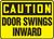 Caution - Door Swings Inward