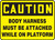 Caution - Body Harness Must Be Attached While On Platform - .040 Aluminum - 7'' X 10''