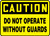 Caution - Do Not Operate Without Guards - Adhesive Dura-Vinyl - 10'' X 14''