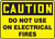 Caution - Do Not Use On Electrical Fires - .040 Aluminum - 10'' X 14''