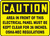Caution - Area In Front Of This Electrical Panel Must Be Kept Clear For 36 Inches. Osha-Nec Regulations - .040 Aluminum - 14'' X 20''