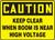 Caution - Keep Clear When Boom Is Near High Voltage - Aluma-Lite - 7'' X 10''