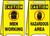 Caution Men Working / Caution Hazardous Area W/graphics