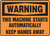 Warning - This Machine Starts Automatically Keep Hands Away - Dura-Fiberglass - 10'' X 14''