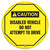 """Accuform KDD728 - ANSI Caution Safety 20"""" Steering Wheel Cover: Disabled Vehicle Do Not Attempt To Drive"""