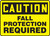 Caution - Fall Protection Required - Plastic - 10'' X 14''