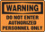 Warning - Do Not Enter Authorized Personnel Only - .040 Aluminum - 14'' X 20''