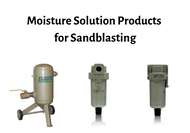 The Effects of Moisture on Sandblasting