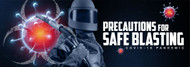 Blast Safely During the COVID-19 Pandemic