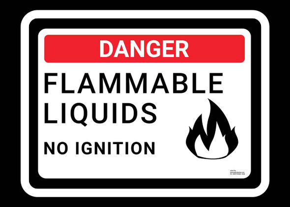 Safety sign - Danger - Flammable Liquids No Ignition