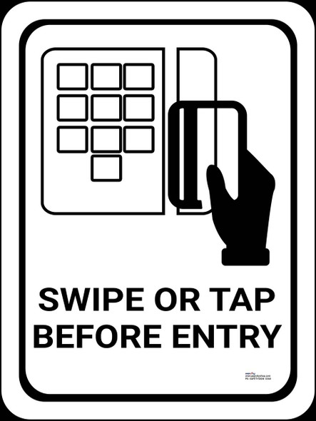 Safety sign -  Swipe or tap before entry