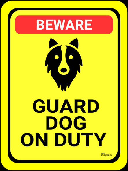 Safety sign - Beware - Guard dog on duty