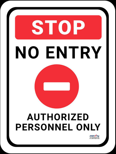 Safety sign - Stop - No Entry - Authorized Personnel only