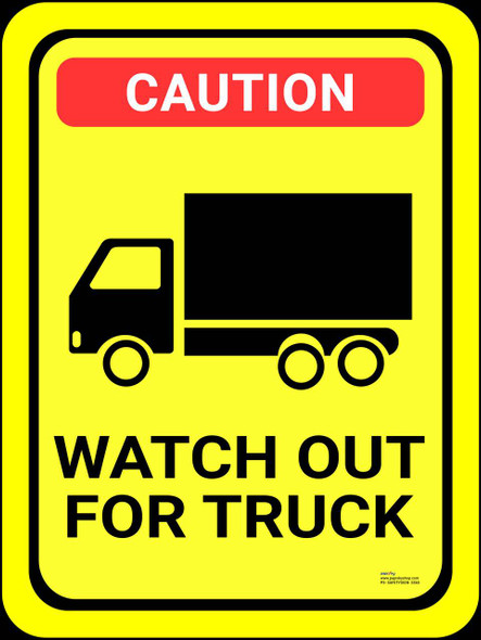 Safety sign - Watch out for truck