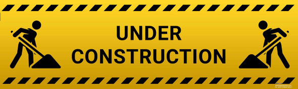Safety sign - Under Construction