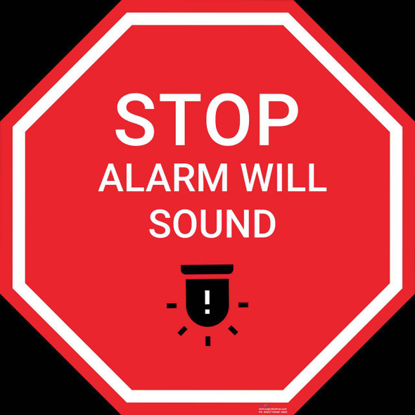 Safety sign - Stop alarm will stop