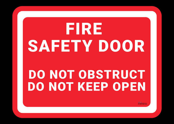 Safety sign - Fire safety door - Do not obstruct and Do not keep open