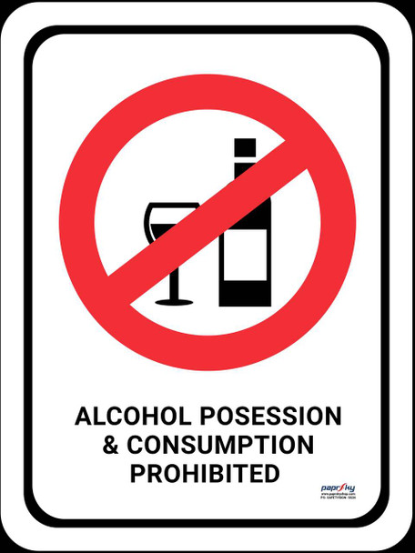 Safety sign - Alcohol Possession & Consumption Prohibited