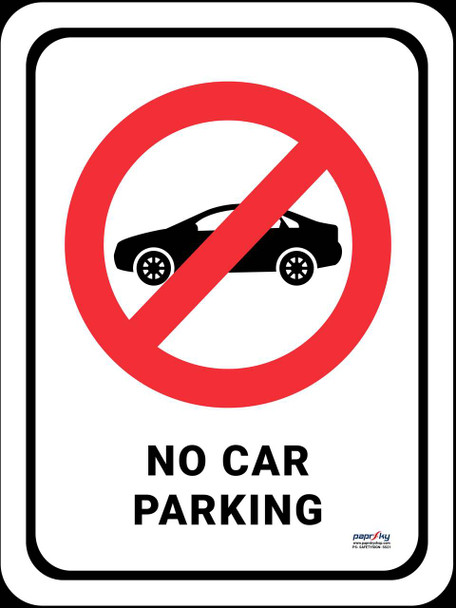 Safety sign - No Car Parking
