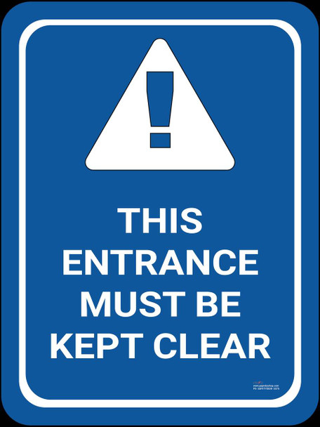 Safety sign - This entrance must be kept clear